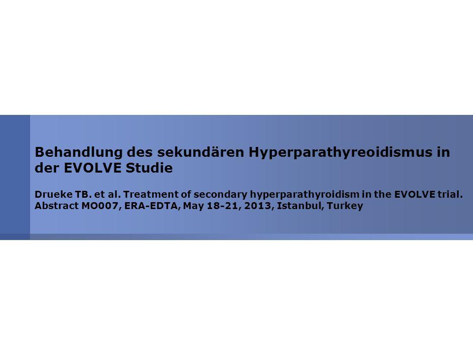3 Behandlung des sHPT in der EVOLVE-Studie Drueke TB.