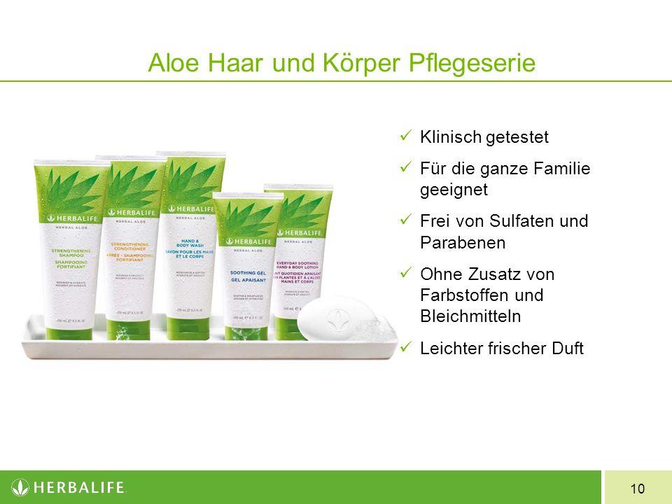 10 Aloe Haar und Körper Pflegeserie Klinisch getestet Für die ganze Familie geeignet Frei von Sulfaten und Parabenen Ohne Zusatz von Farbstoffen und B