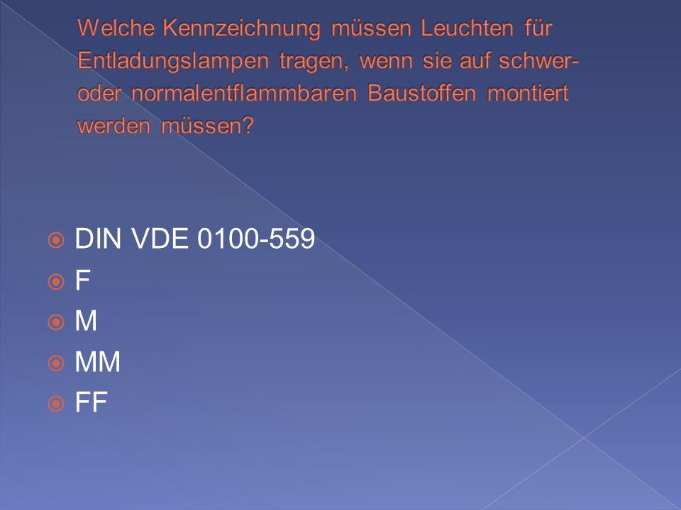 DIN VDE 0100-559 F M MM FF
