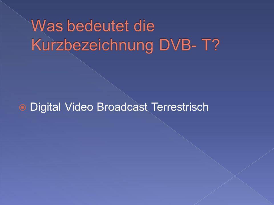 Digital Video Broadcast Terrestrisch