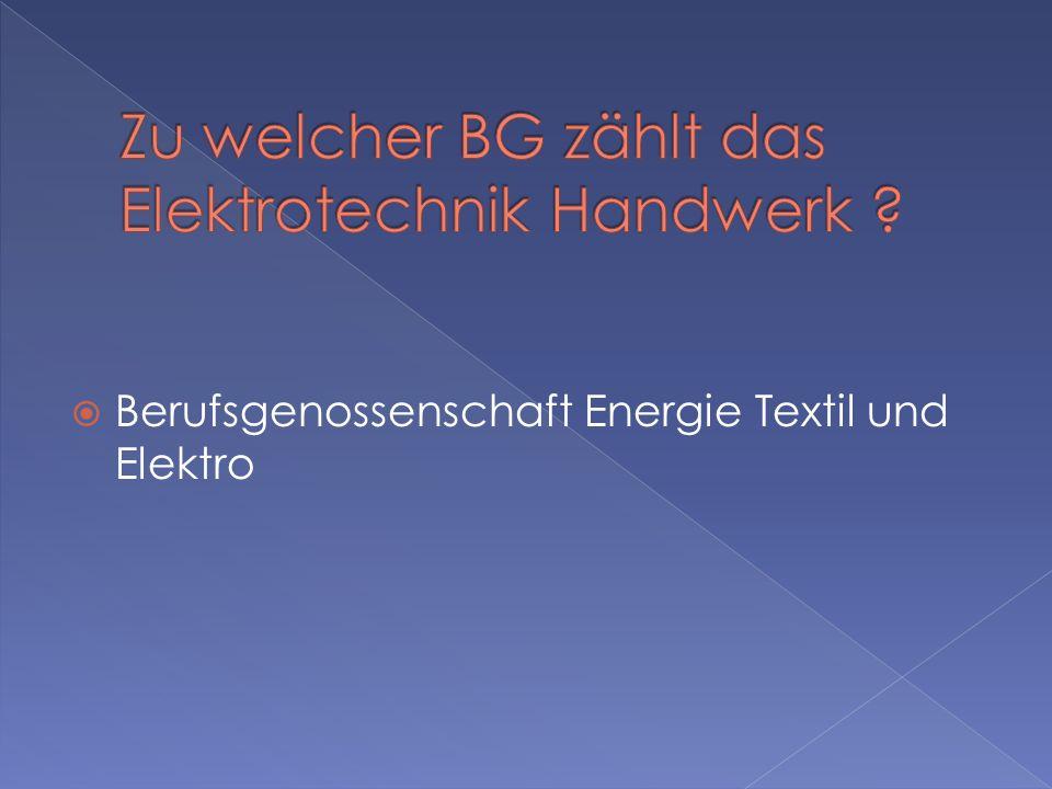 Berufsgenossenschaft Energie Textil und Elektro