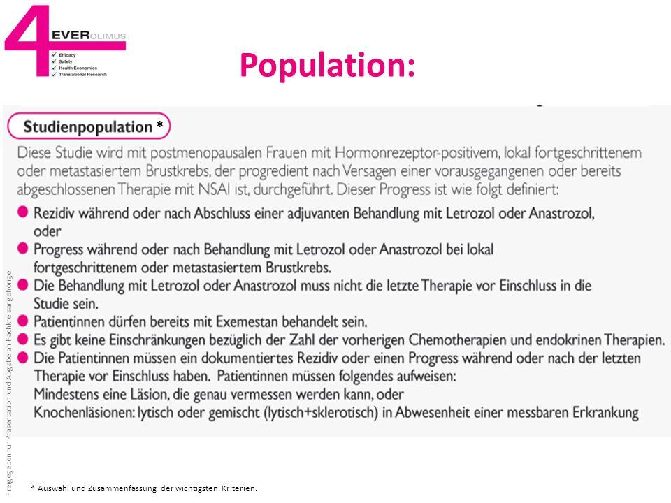 Population: Freigegeben für Präsentation und Abgabe an Fachkreisangehörige * * Auswahl und Zusammenfassung der wichtigsten Kriterien.