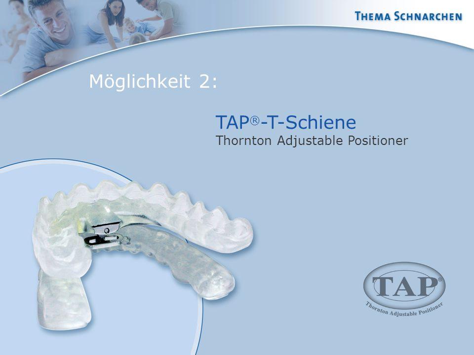 TAP ® -T-Schiene Thornton Adjustable Positioner Möglichkeit 2: