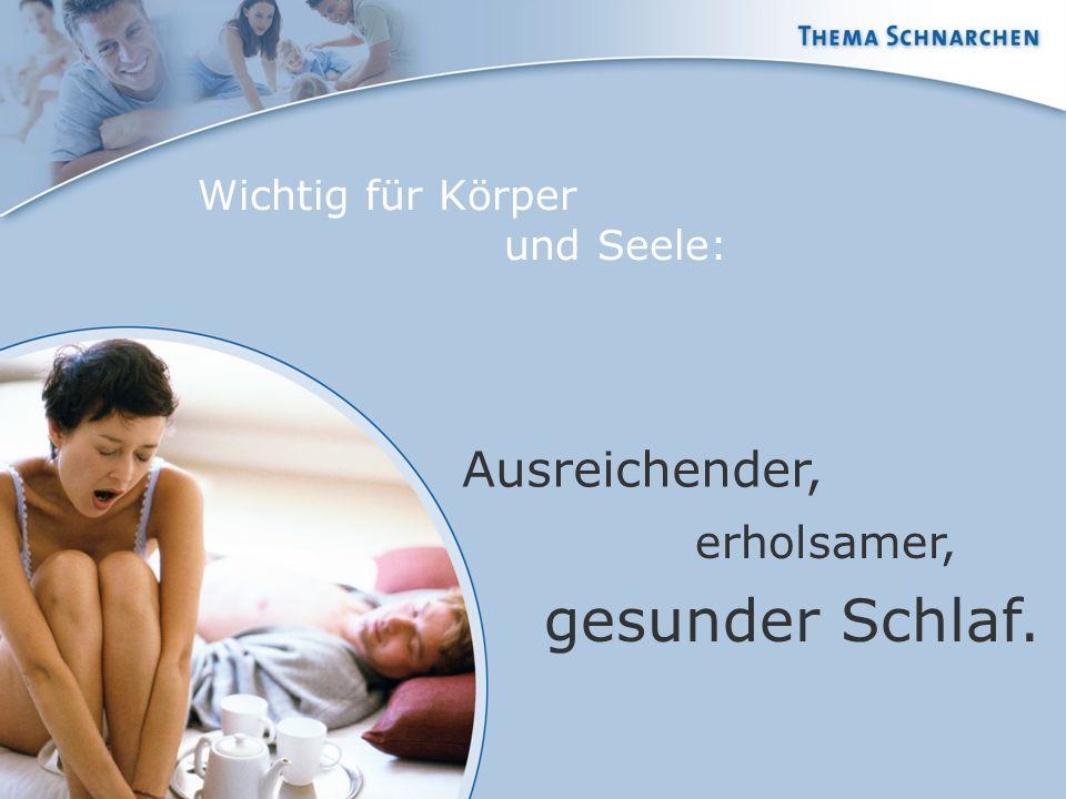 Wichtig für Körper und Seele: Ausreichender, erholsamer, gesunder Schlaf.