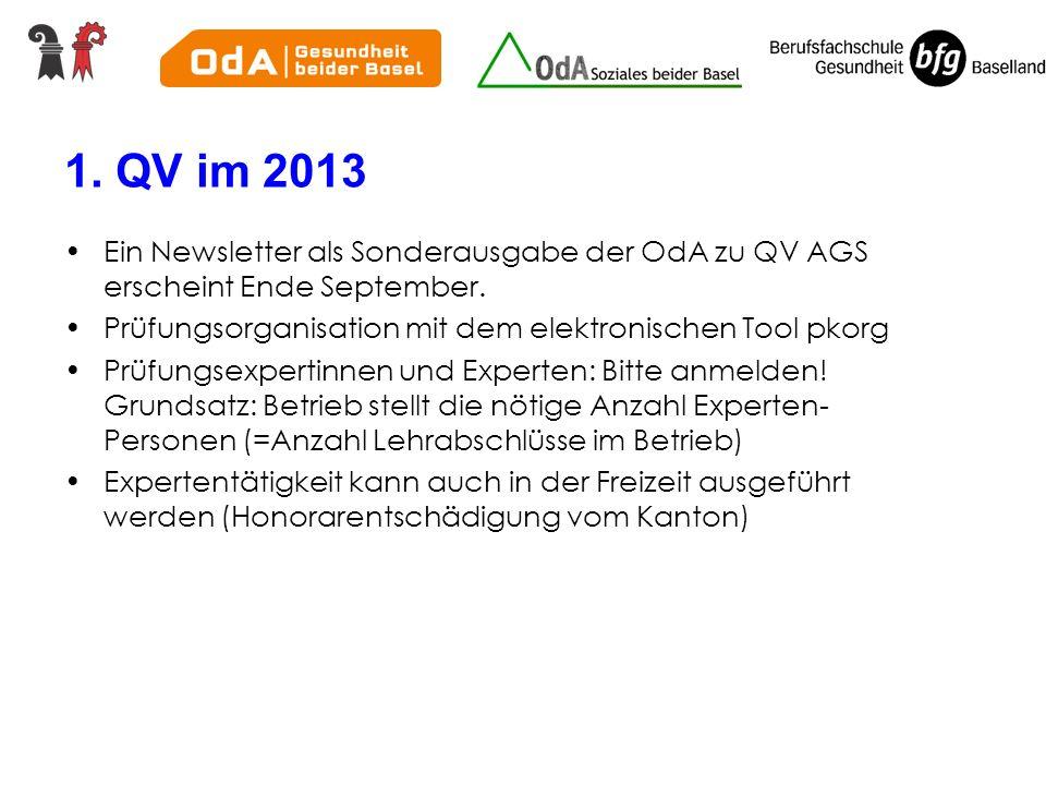 1.QV im 2013 Ein Newsletter als Sonderausgabe der OdA zu QV AGS erscheint Ende September.