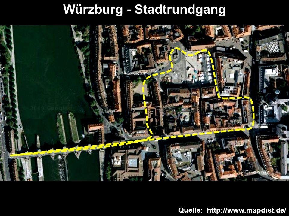Quelle: http://www.mapdist.de/ Würzburg - Stadtrundgang