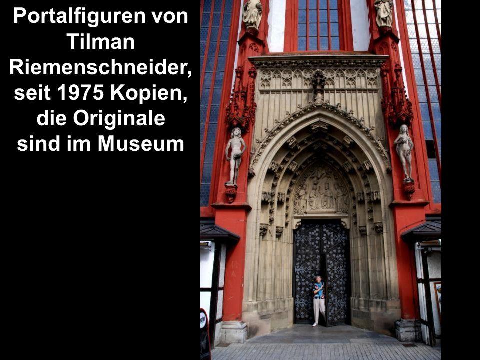 Portalfiguren von Tilman Riemenschneider, seit 1975 Kopien, die Originale sind im Museum