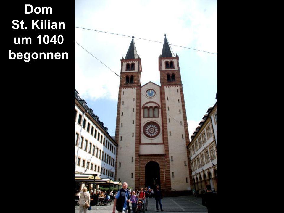 Dom St. Kilian um 1040 begonnen