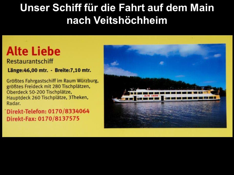 Unser Schiff für die Fahrt auf dem Main nach Veitshöchheim