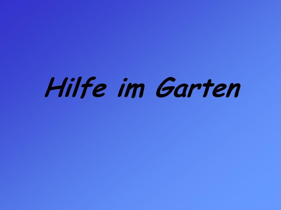 Hilfe im Garten