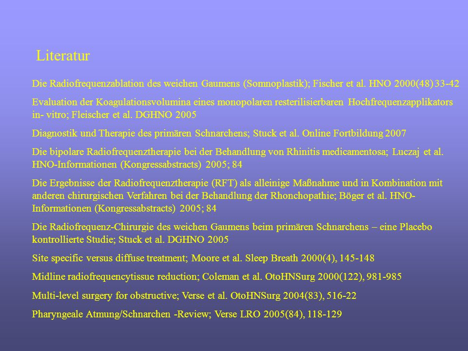 Die Radiofrequenzablation des weichen Gaumens (Somnoplastik); Fischer et al. HNO 2000(48) 33-42 Evaluation der Koagulationsvolumina eines monopolaren