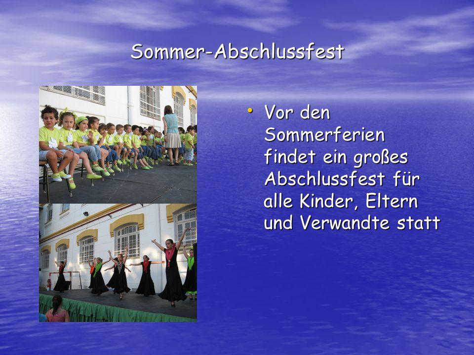 Sommer-Abschlussfest Vor den Sommerferien findet ein großes Abschlussfest für alle Kinder, Eltern und Verwandte statt Vor den Sommerferien findet ein großes Abschlussfest für alle Kinder, Eltern und Verwandte statt