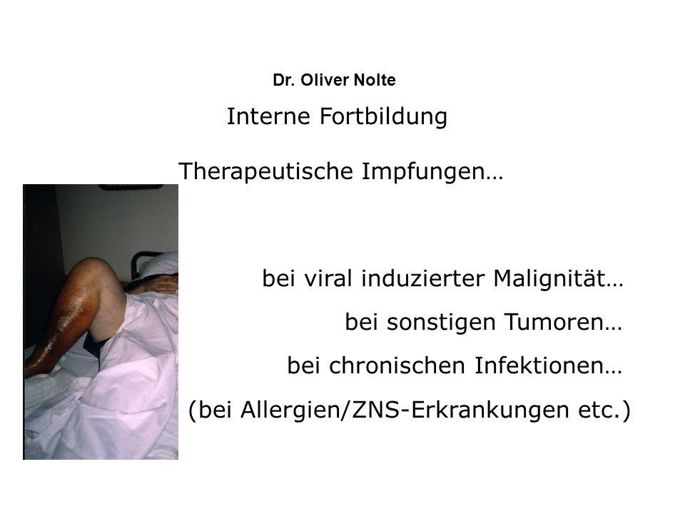 Interne Fortbildung Therapeutische Impfungen… Dr.