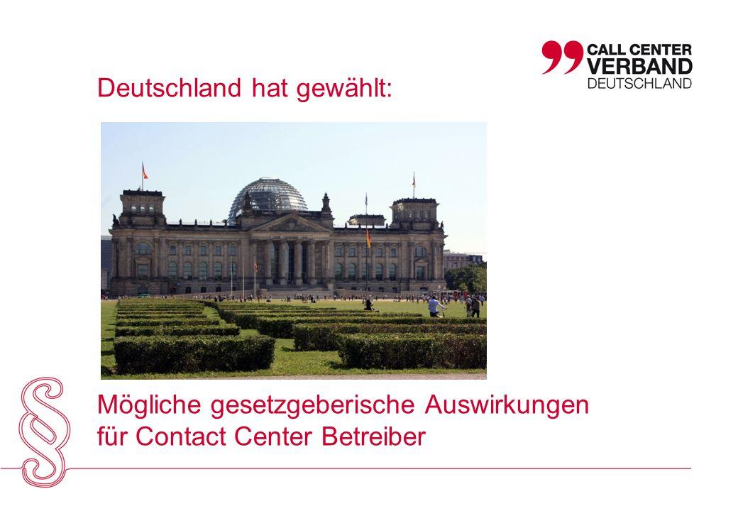 Deutschland hat gewählt: Mögliche gesetzgeberische Auswirkungen für Contact Center Betreiber