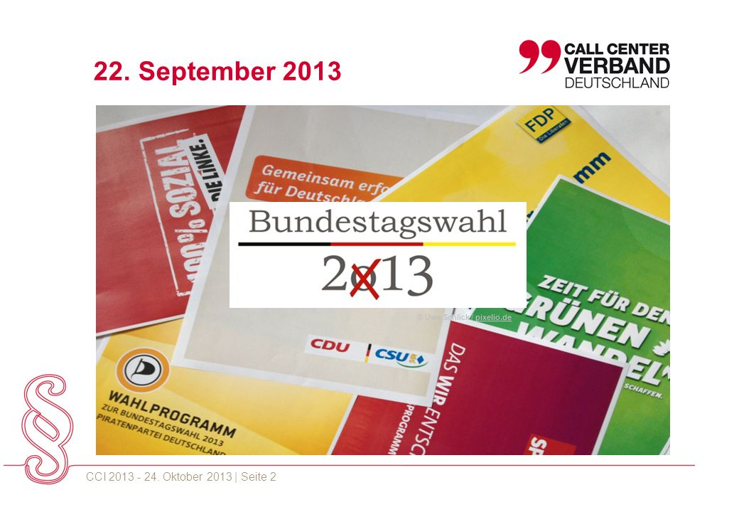 CCI 2013 - 24. Oktober 2013 | Seite 2 22. September 2013 © Uwe Schlick / pixelio.depixelio.de