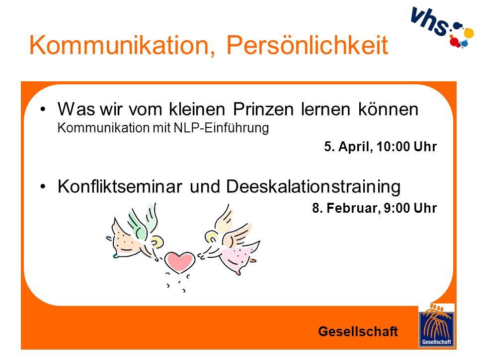Kommunikation, Persönlichkeit Was wir vom kleinen Prinzen lernen können Kommunikation mit NLP-Einführung 5. April, 10:00 Uhr Konfliktseminar und Deesk