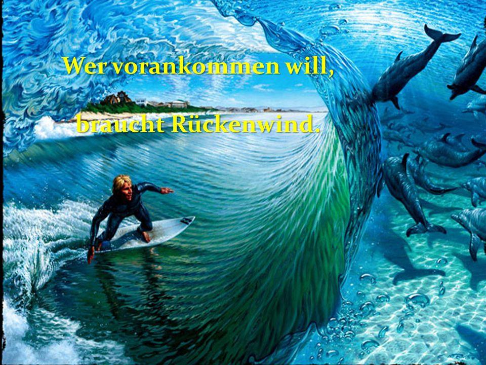 Wer seine Zukunft formen will, muss in der Gegenwart leben.