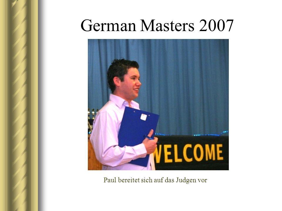 German Masters 2007 Paul bereitet sich auf das Judgen vor