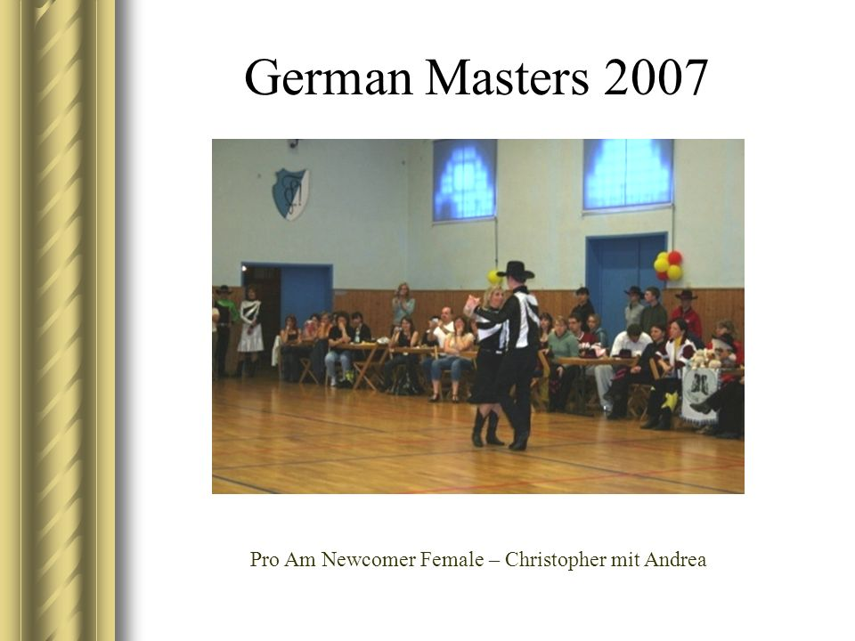 German Masters 2007 Pro Am Newcomer Female – Christopher mit Andrea