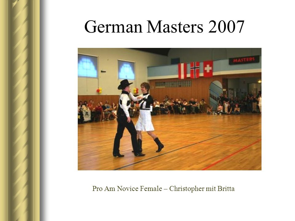 German Masters 2007 Pro Am Novice Female – Christopher mit Britta