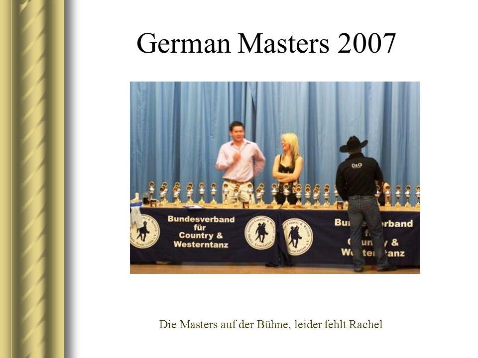 German Masters 2007 Die Masters auf der Bühne, leider fehlt Rachel