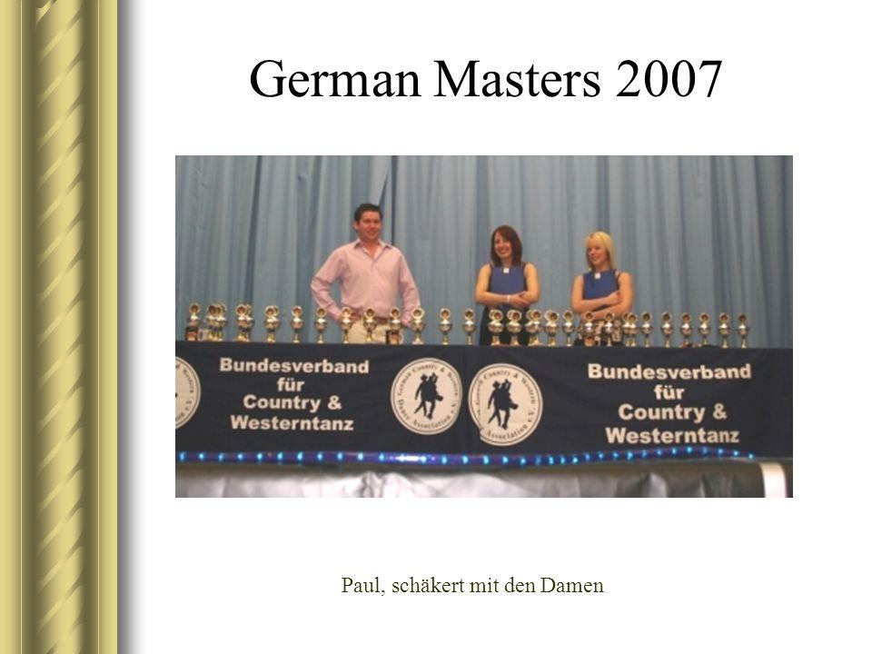 German Masters 2007 Paul, schäkert mit den Damen