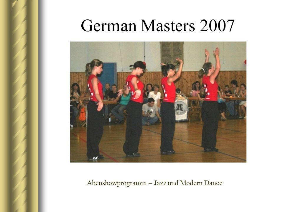 German Masters 2007 Abenshowprogramm – Jazz und Modern Dance