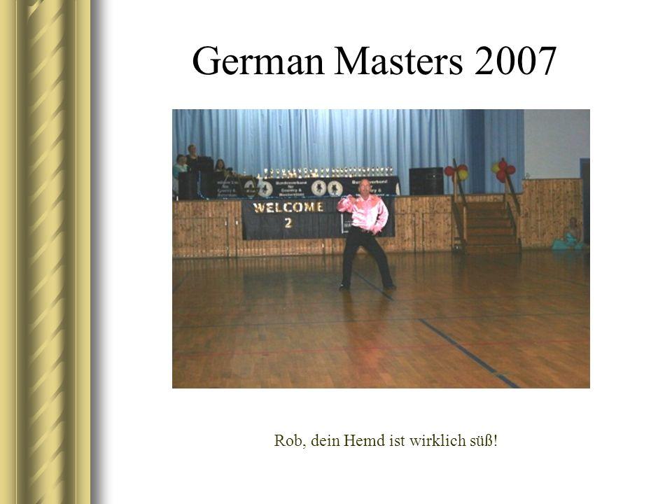German Masters 2007 Rob, dein Hemd ist wirklich süß!