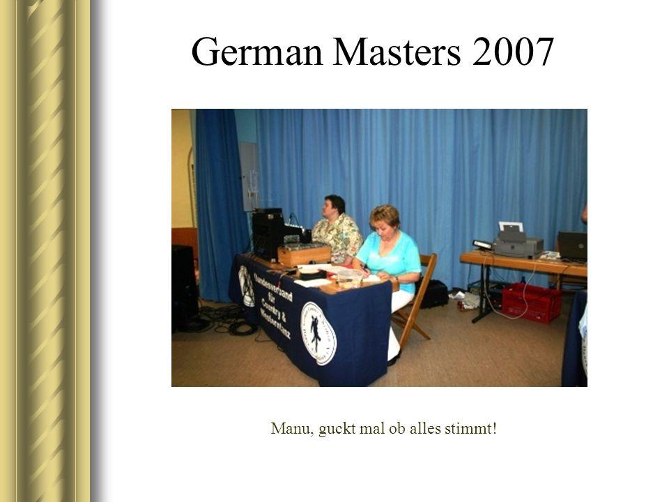 German Masters 2007 Manu, guckt mal ob alles stimmt!