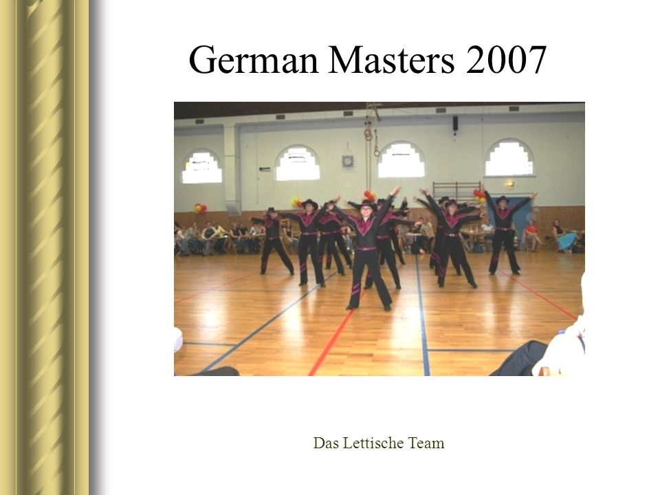 German Masters 2007 Das Lettische Team