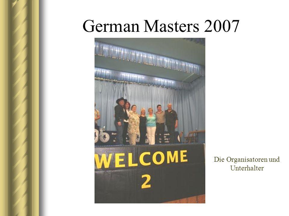German Masters 2007 Die Organisatoren und Unterhalter