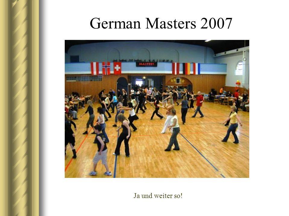 German Masters 2007 Ja und weiter so!