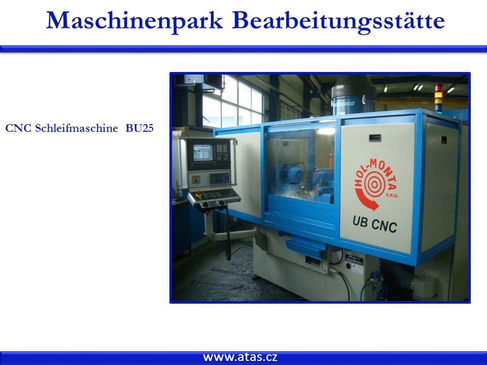 www.atas.cz Maschinenpark Bearbeitungsstätte CNC Schleifmaschine BU25