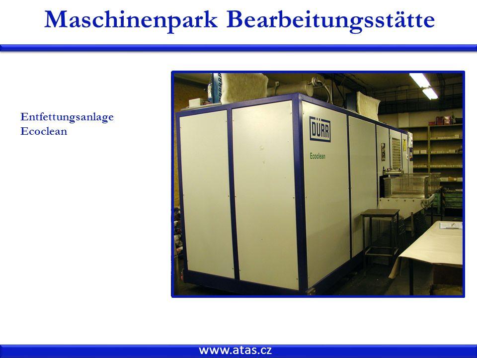 www.atas.cz Maschinenpark Bearbeitungsstätte Entfettungsanlage Ecoclean