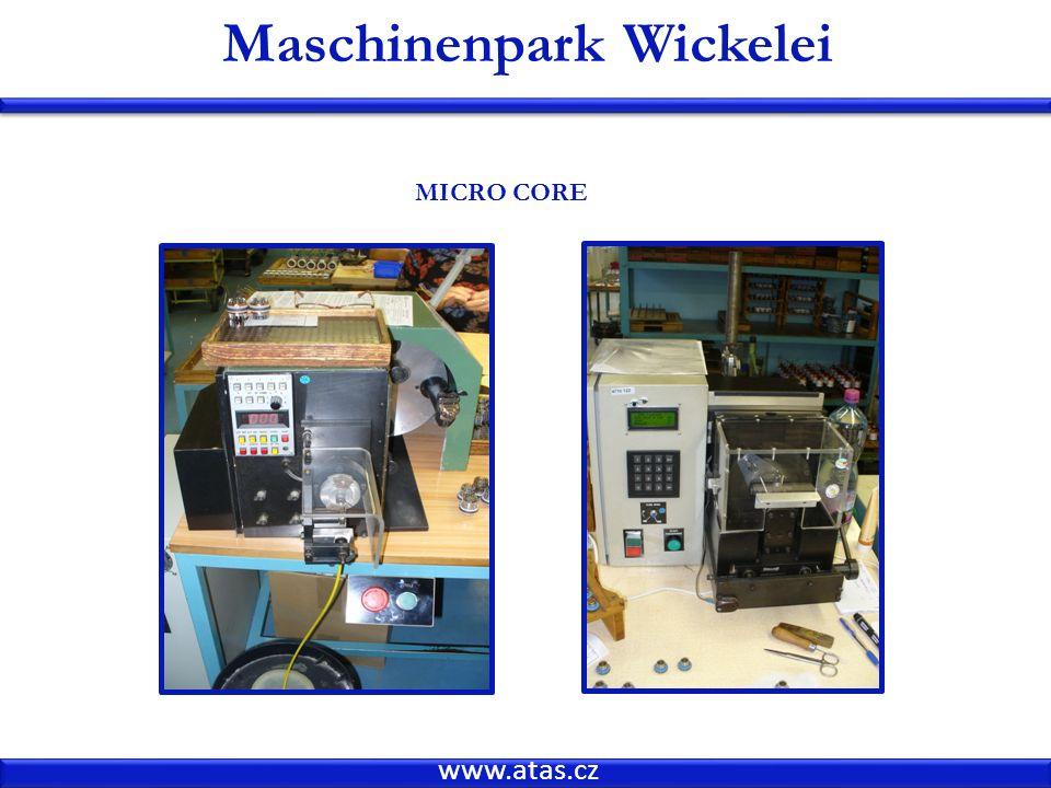 www.atas.cz Maschinenpark Wickelei MICRO CORE