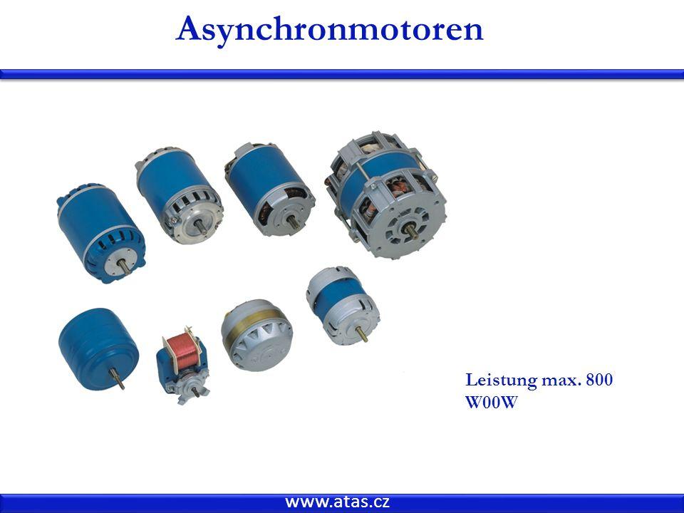 www.atas.cz Asynchronmotoren Leistung max. 800 W00W