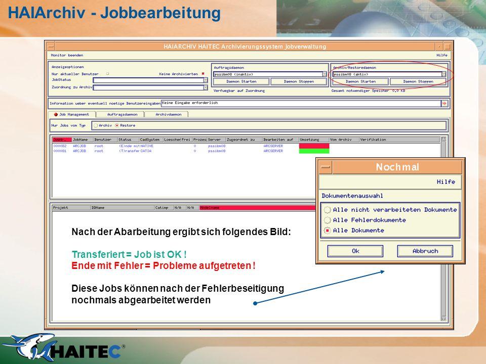 HAIArchiv - Jobbearbeitung Nach dem Versenden befinden sich die Jobs mit dem Status
