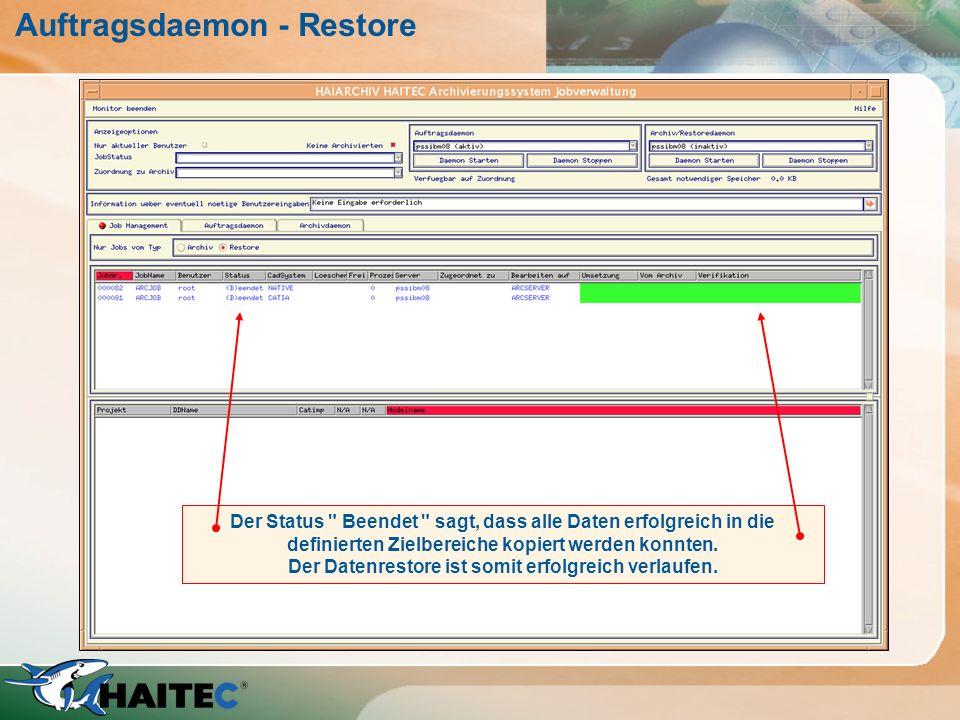 Auftragsdaemon - Restore Wird der Auftragsdaemon aktiviert, erfolgt die Kopie vom Zwischenbereich in den festgelegten Zielbereich. Bei Catia V4 Modell