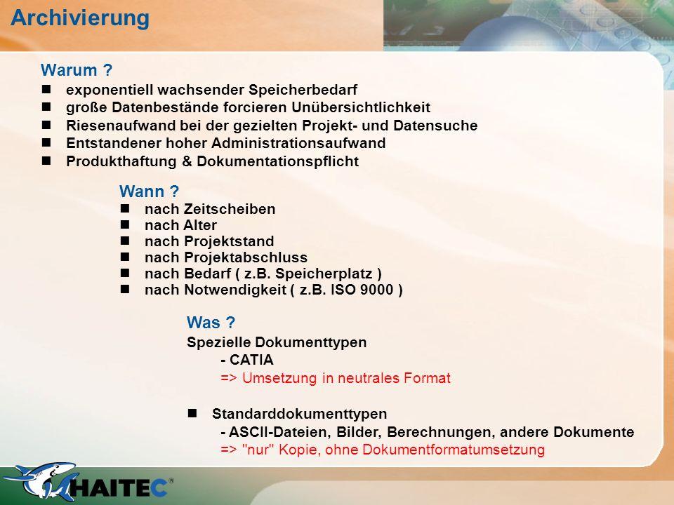 Typen und Beispiele n Echte Archivierung 1.Umsetzen der Dokumente in ein neutrales Format 2.