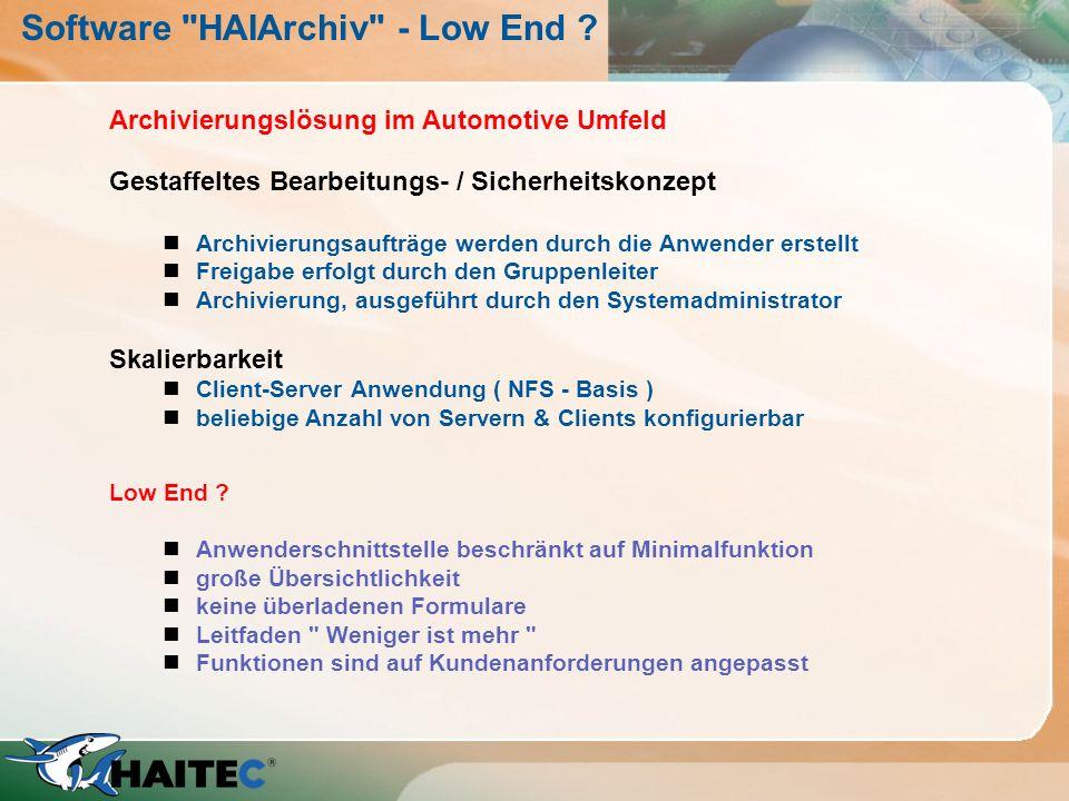 HAIArchiv - Archivierung 1.Zuweisung der Jobs zu Archivnamen mittels Jobattributen 2.