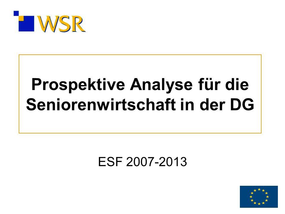 Prospektive Analyse für die Seniorenwirtschaft in der DG ESF 2007-2013
