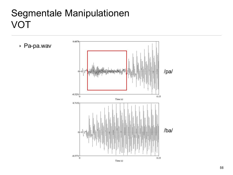 55 Segmentale Manipulationen VOT Kategoriale Sprachwahrnehmung eco.psy.ruhr-uni-bochum.de/download/Guski-Lehrbuch/Kap_7_3.html /da/ /ta/ Phonem-Grenze