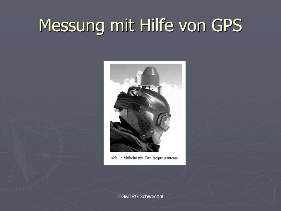 BG&BRG Schwechat Messung mit Hilfe von GPS