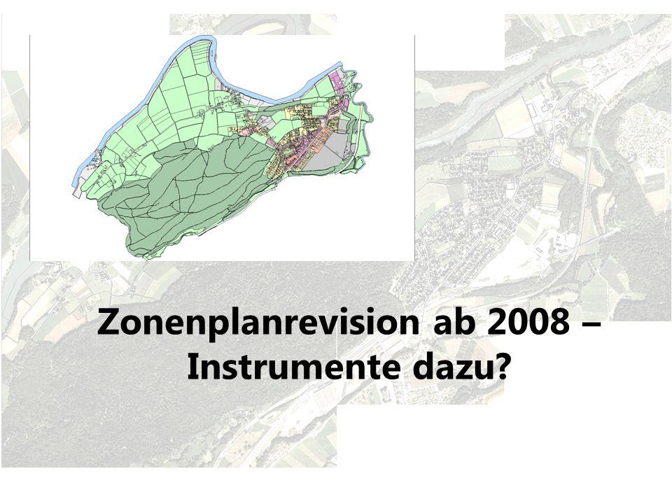 Zonenplanrevision ab 2008 – Instrumente dazu