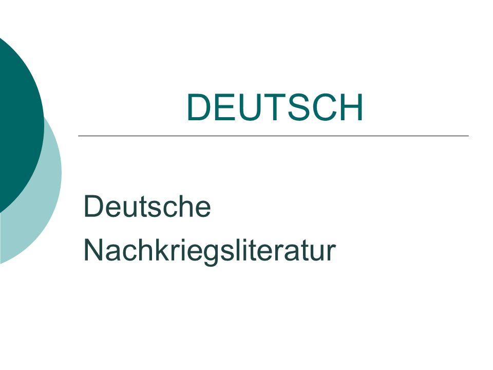 DEUTSCH Deutsche Nachkriegsliteratur
