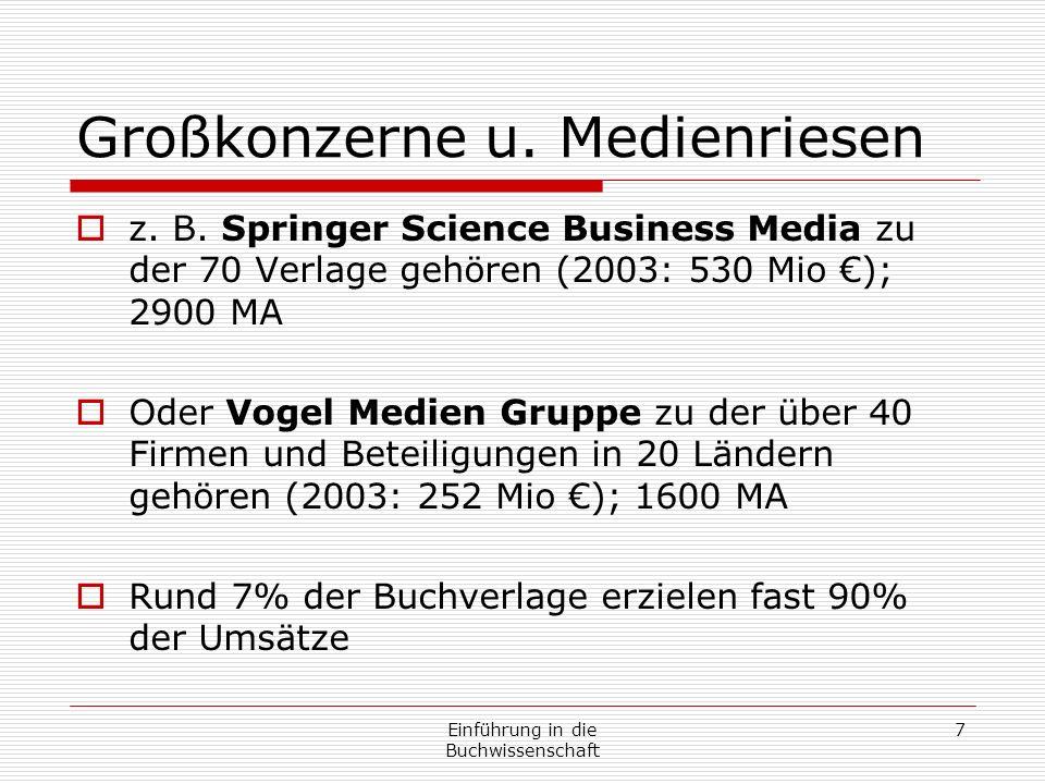Einführung in die Buchwissenschaft 7 Großkonzerne u.