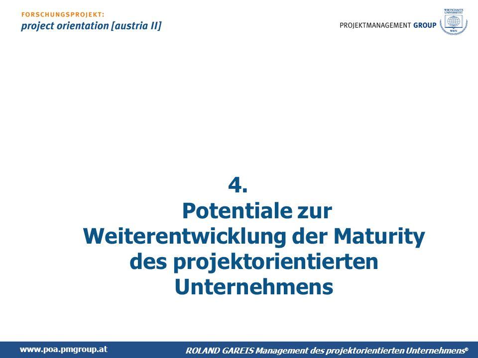 www.poa.pmgroup.at ROLAND GAREIS Management des projektorientierten Unternehmens ® 4.