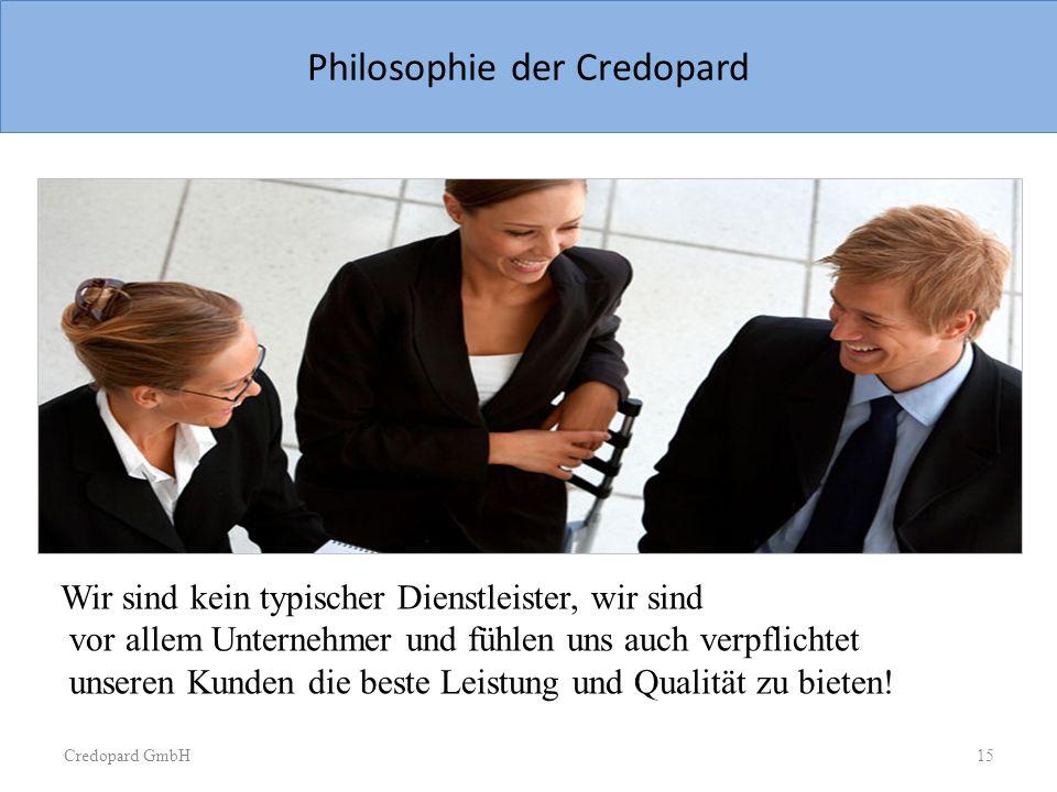Credopard GmbH Sample Slide Large Image Philosophie der Credopard Wir sind kein typischer Dienstleister, wir sind vor allem Unternehmer und fühlen uns