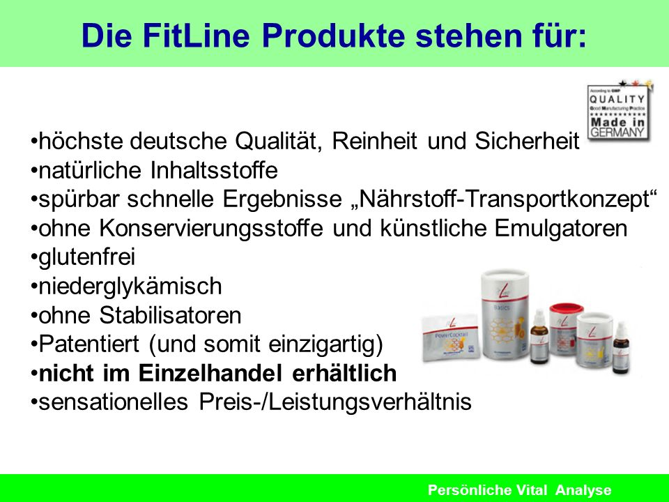 Persönliche Vital Analyse höchste deutsche Qualität, Reinheit und Sicherheit natürliche Inhaltsstoffe spürbar schnelle Ergebnisse Nährstoff-Transportk