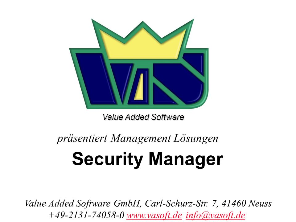 präsentiert Management Lösungen Value Added Software GmbH, Carl-Schurz-Str.
